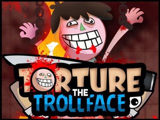 Play Torture the Trollface Game