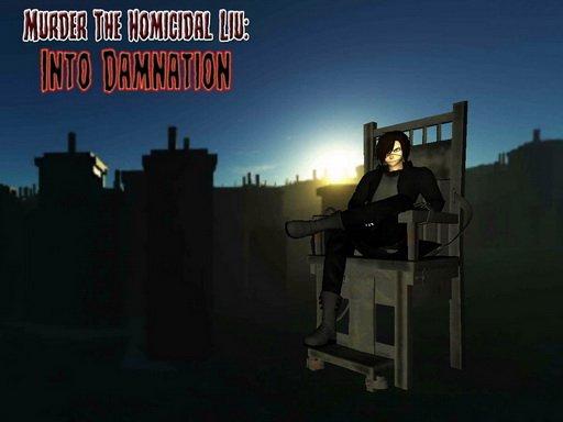 Play Murder The Homicidal Liu – Into Damnation Game