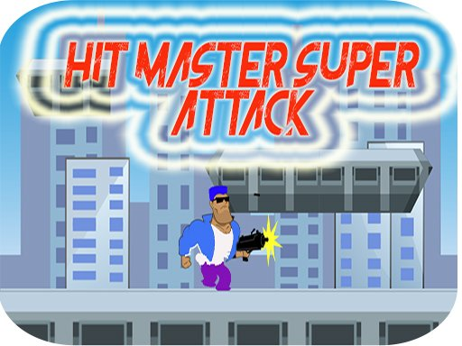 Play Hit Master Super Attack Game